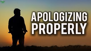 How To Apologize To Someone Properly