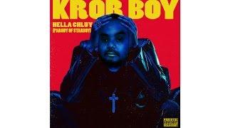 Hella Chluy - Kror Boy (Starboy Parody) ក្រboy MV