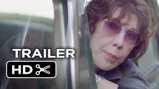 Grandma Official Trailer 1 (2015) - Lily Tomlin, Julie Garner Movie HD