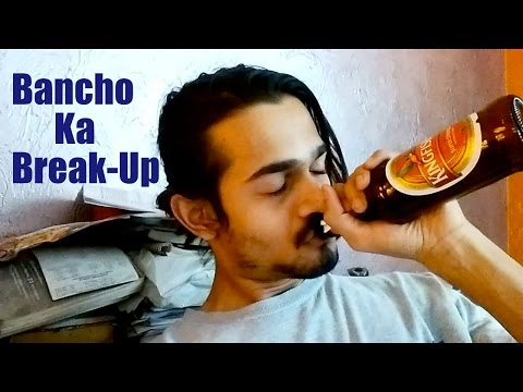 BB Ki Vines- | Bancho Ka Break-up |