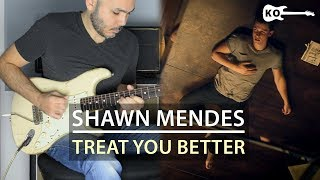 Shawn Mendes - Treat You Better - Electric Guitar Cover by Kfir Ochaion