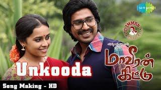 Maaveeran Kittu - Unkooda Thunaiyaga Song Making | D.Imman | Kalyani Nair | HD Video