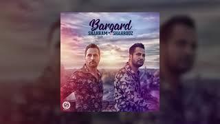 Shahram & Shahrouz - Bargard OFFICIAL TRACK