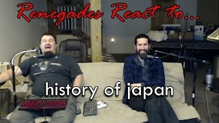 Renegades React to... history of japan