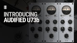 Introducing Audified U73b From Slate Digital