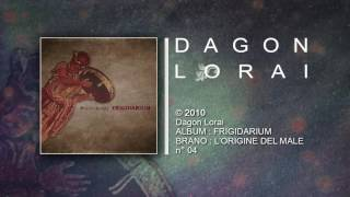 Dagon Lorai - L'ORIGINE DEL MALE