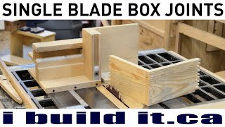Cutting Box Joints With A Single Blade