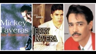 EL MEJOR MIX DE SALSA ROMÁNTICA (Eddy Santiago, Mickey Taveras, Jerry rivera)