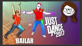 Just Dance 2017 - Bailar -  Deorro ft. Elvis Crespo