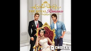 Choices: Stories You Play - The Royal Romance Book 1 Chapter 14