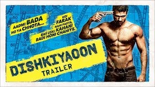 Dishkiyaoon (Official Trailer) | Harman Baweja, Sunny Deol, Ayesha Khanna