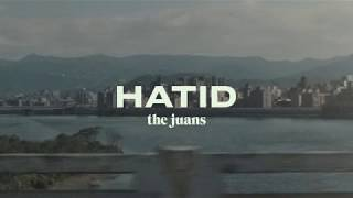 The Juans - Hatid (Official Audio)