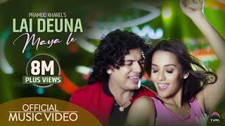 Lai deuna maya le (लाइदेउ न माया ले)  Pramod kharel Official video... feat. Priyanka karki