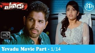 Yevadu Movie Part 1/14 - Ram Charan Teja - Shruti Haasan - Kajal Agarwal