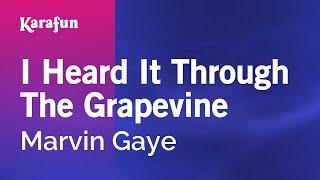 Karaoke I Heard It Through The Grapevine - Marvin Gaye *