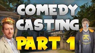 CS:GO - COMEDY CASTING
