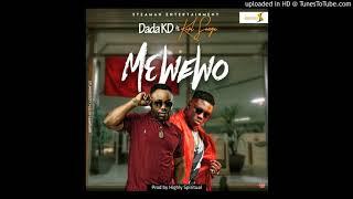 Dada KD - Mewe Wo feat  Kurl Songx (Prod by Highly Spiritual)