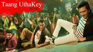 Taang UthaKey Housefull 3 VIDEO SONG ft Akshay Kumar, Ritiesh Deshmukh RELEASES