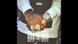 Tyga - Make It Work [Official Audio]