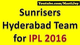 Sunrisers Hyderabad Team for IPL 2016
