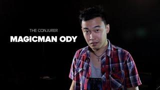 Magic Man Ody: Ep 1