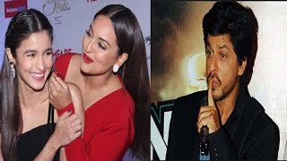 Sonakshi Prefers Alia Over Sonam | Shahrukh Being Cautious To Keep