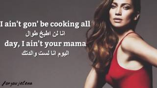 Jennifer Lopez-Ain't your mama مترجمة