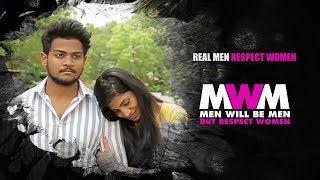 Men Will Be Men BUT RESPECT WOMEN | Season 2 | Episode - 3 | Shanmukh Jaswanth