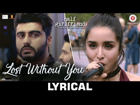 Xxx Mp4 Lost Without You Lyrical Half Girlfriend Arjun K Shraddha K Ami Mishra Anushka Shahaney 3gp Sex