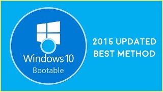 Create Windows 10 Bootable DVD [2015 UPDATED] + Bonus at the END