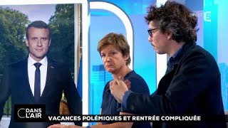 Vacances polémiques et rentrée compliquée #cdanslair 16.08.2017