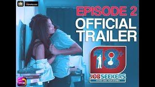 18+ Jobseekers | Episode 2 Trailer | INDIA'S First Web series on JOBSEEKERS |Chai Stories