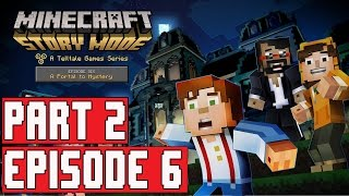 Minecraft Story Mode Episode 6 Gameplay Walkthrough Part 2 (1080p) - No Commentary FULL EPISODE