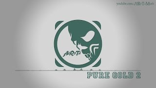 Pure Gold 2 by Niklas Ahlström - [Electro Music]