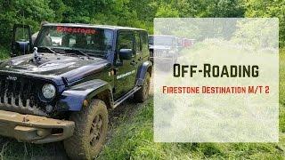 I Went Off Roading W/Firestone Destination M/T2!