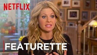 Fuller House | Featurette [HD] | Netflix