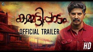 KAMMATIPAADAM Malayalam   OFFICIAL TRAILER   Starring Dulquer, Directed by Rajeev Ravi 1280x720