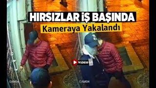 Hırsızlar iş başında: Kameraya yakalandı - Denizli Haberleri - HABERDENİZLİ.COM