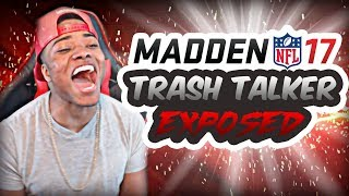 Madden 17 Trash Talk Game   Biggest crybaby ever!   Madden 17 Online Ranked