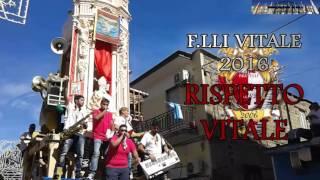 F.lli Vitale 2016 Rispetto Vitale
