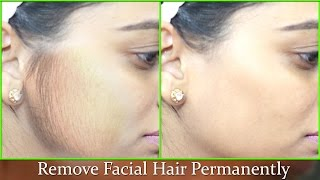 Remove Facial Hair Permanently - 100% Natural effective Instant Remedy/ Smooth Soft Fair Face atHome