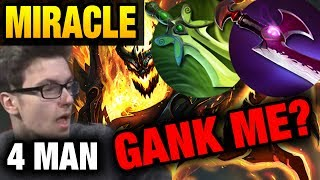 Miracle- Dota 2 [SF] Too Much Gank For Me but Not Enough