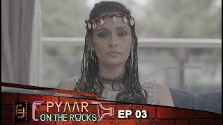 Pyaar On The Rocks - Ep 03 Unwanted Guest  | New Comedy Web Series 2017 | Filmy Fiction