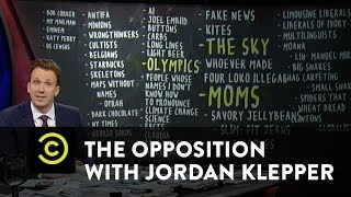 The Opposition w/ Jordan Klepper - Enemies Are Everywhere