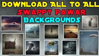 Download All To All Swappy Pawar Backgrounds // just one click