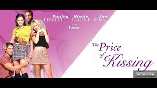 The Price of Kissing - Full Movie