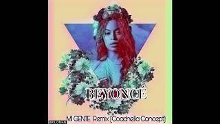 BEYONCÉ - Mi Gente REMIX (Coachella Concept)