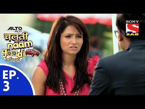 Chalti Ka Naam Gaadi…Let's Go चलती का नाम गाड़ी लेट्स गो Episode 3 30th October 2015
