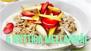 5 tips på nyttiga mellanmål ♥ Vegan