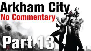 Batman Arkham City Walkthrough Part 13 - Finding Mr. Freeze - GCPD Building